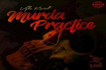 <strong>Listen To Vybz Kartel Murda Practice Di Genius Records January 2018</strong>