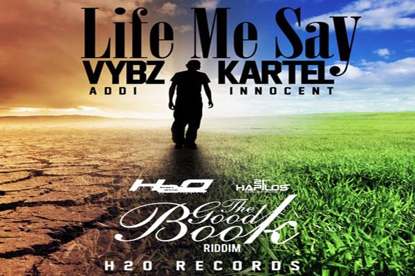 <strong>Listen To Vybz Kartel Aka Addi Innocent Life Me Say &#8211; Good Book Riddim June 2014</strong>