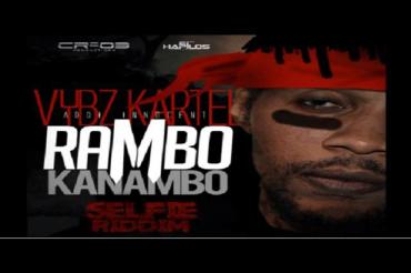 <strong>LISTEN TO VYBZ KARTEL AKA ADDI INNOCENT- RAMBO KANAMBO &#8211;  SELFIE RIDDIM &#8211; JUNE 2014</strong>