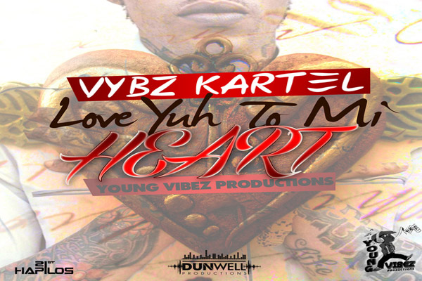 Vybz kartel Love YuH To Mi Heart- New Song Produced By Young Vibes Dec 2012