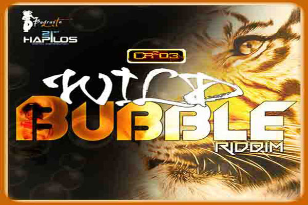 ZJ Chrome/CR 203 Records Wild Bubble Riddim Aug 2012