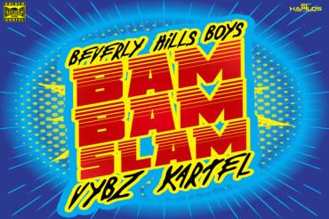 <strong>Listen To Vybz Kartel &#038; Beverly Hills Boys &#8211; Bam Bam Slam &#8211; EDM Dancehall</strong>