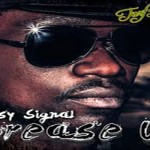 busy signal NEW MUSIC grease up june 2013