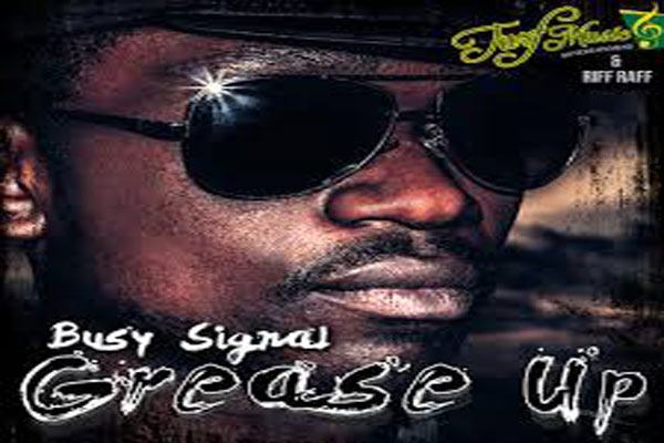<strong>Dancehall Reggae Artist Busy Signal New Single &#8211; Grease Up &#8211; Raw &#8211; Turf Music &#038; Riff Raff &#8211; June 2013</strong>