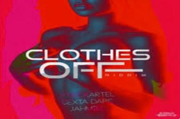 <strong>Listen To Clothes Off Riddim Mix Vybz Kartel Dexta Daps Jahmiel Dunwell Productions [Jamaican Dancehall Music 2018]</strong>
