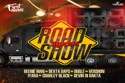 <strong>Listen To Road Show Riddim Mix &#8211; First Name Music [Dancehall]</strong>