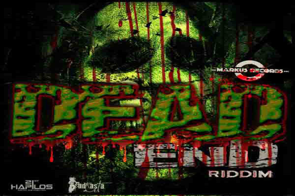 Listen to Jamaican Music -Dead End Riddim – Markus Records – Nov 2012