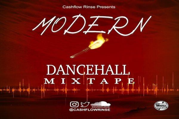 dj cash flowrinse presents modern dancehall mixtape november 2020