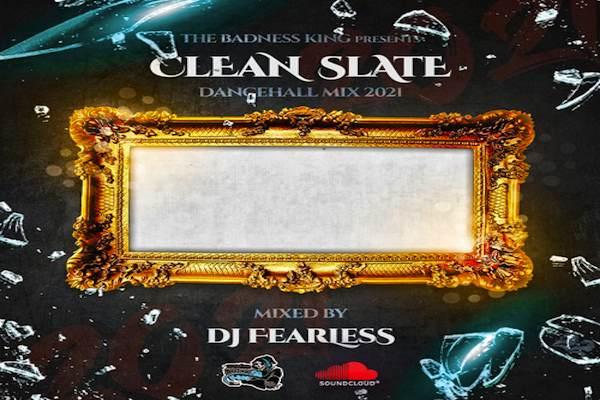 dj fearless clean state dancehall mixtape 2021