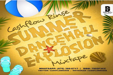 <strong>DOWNLOAD SUMMER DANCEHALL EXPLOSION MIXTAPE &#8211; DJ CASHFLOW RINSE</strong>