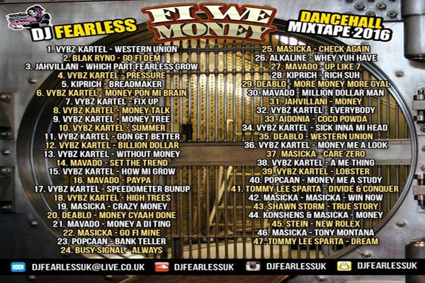 dj fearless fi we money dancehal lmixtape 2016 playlist