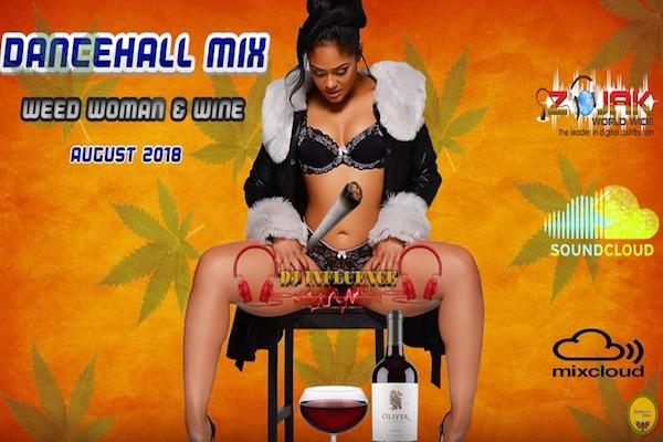 "Download Dj Influence ""Weed Woman & Wine"" Dancehall Vybz Kartel"