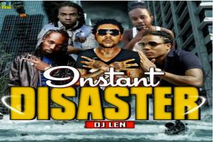 <strong>Download DJ Len Instant Disaster Dancehall Free Mixtape Dec 2016</strong>