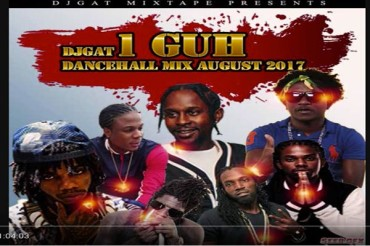 <strong>Download Dj Gat 1 Guh Dancehall Mix August 2017</strong>