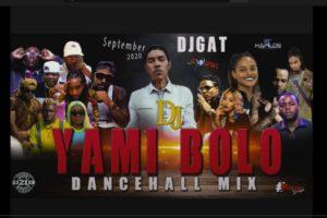 download dj gat yami bolo dancehall mixtape 2020