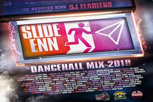 Download DJ FearLess – Slide Enn (Dancehall Mix 2018) Vybz Kartel