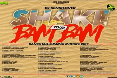 <strong>Download Dj SensiLover &#8211; Shake Your Bam Bam Mixtape &#8211; Dancehall Hits Summer 2017</strong>