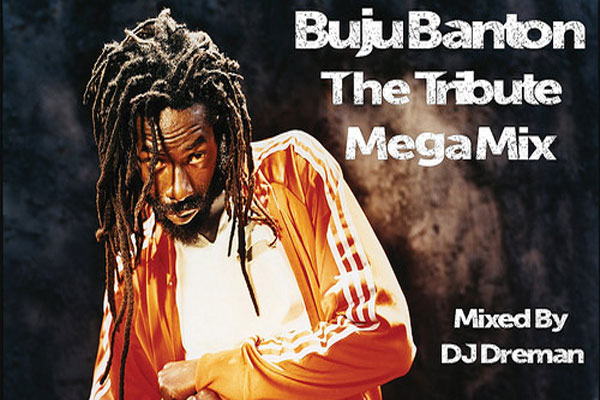 <strong>DOWNLOAD &#8220;BUJU BANTON THE TRIBUTE MEGAMIX&#8221; DJ DREMAN MIXTAPE</strong>
