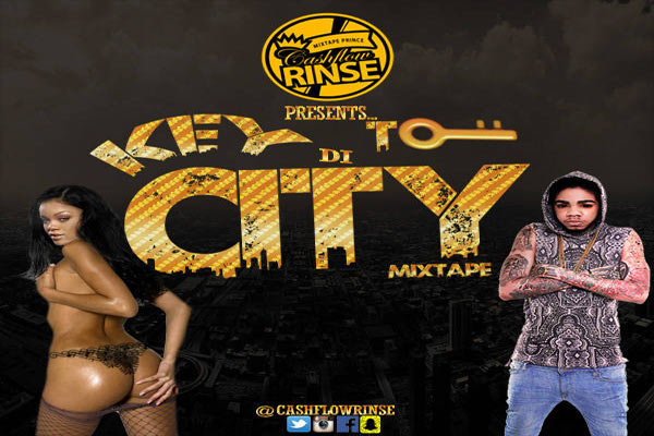 download dj cashflow rinse key to the city free hip hop dancehall mixtape