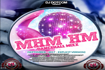 <strong>Download Dj DotCom Mhm Hm Dancehall Mixtape September 2017</strong>
