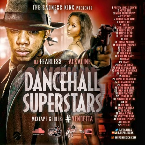 Dj Fearless – Alkaline – Dancehall Superstars (Mixtape Series)