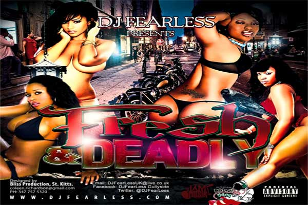 DOWNLOAD DJ FEARLESS FRESH & DEADLY REGGAE DANCEHALL MIXTAPE – FEB 2013