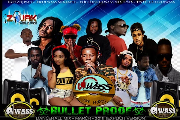 "Download Dj Wass ""Bullet Proof"" Dancehall Mixtape Vybz Kartel"