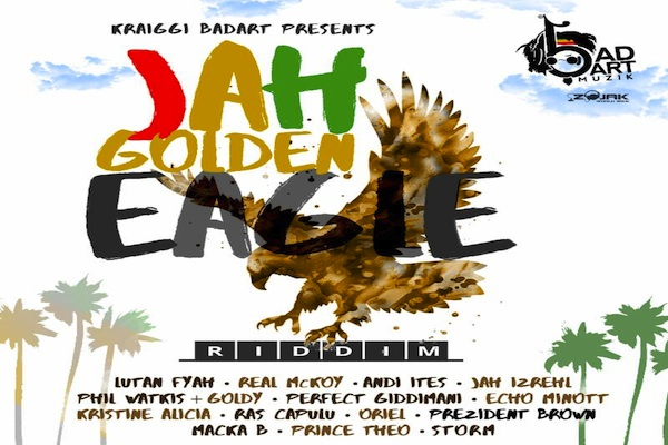 Stream Jah Golden Eagle Riddim Mix (Full) Feat  Macka B