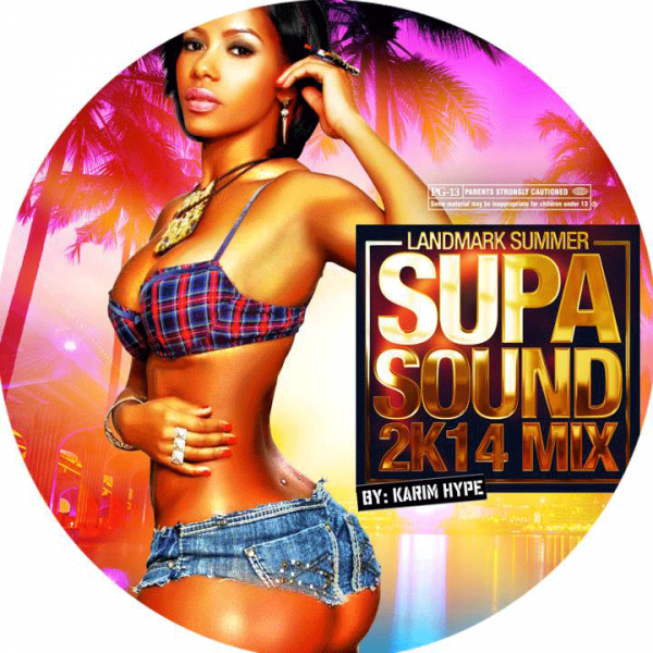 DOWNLOAD LANDMARK SUMMER – SUPA SOUND 2K14 DANCEHALL MIX (ONE – TRK)