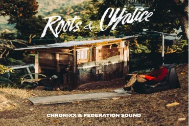 DOWNLOAD ROOTS & CHALICE – CHRONIXX & FEDERATION SOUND REGGAE MIXTAPE 2016