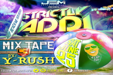 <strong>Download Y-Rush Strictly Addi Official Mixtape 2016</strong>