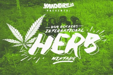 Listen To Reggae Dancehall Herb Mixtape For Dub Rockers VP Records