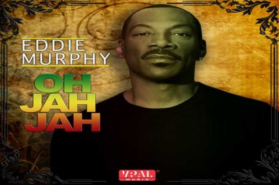 <strong>Listen To Eddie Murphy New Reggae Single Oh Jah Jah &#8211; VPAL Music</strong>