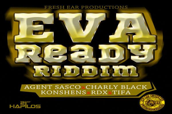 Eva Ready Riddim Fresh Ear Productions Aug 2012