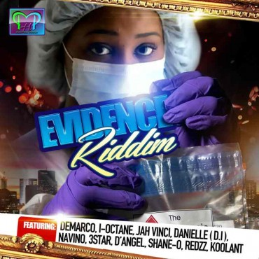 <strong>Stream Download Evidence Riddim Mix &#8211; Patron House Production &#8211; August 2014</strong>