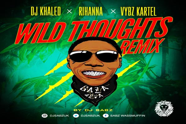 download wild thoughts remix dj khaled vybz kartel rhianna