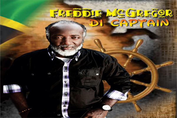 "FREDDIE MC GREGOR ""DI CAPTAIN"" NEW ALBUM – JAN 29"