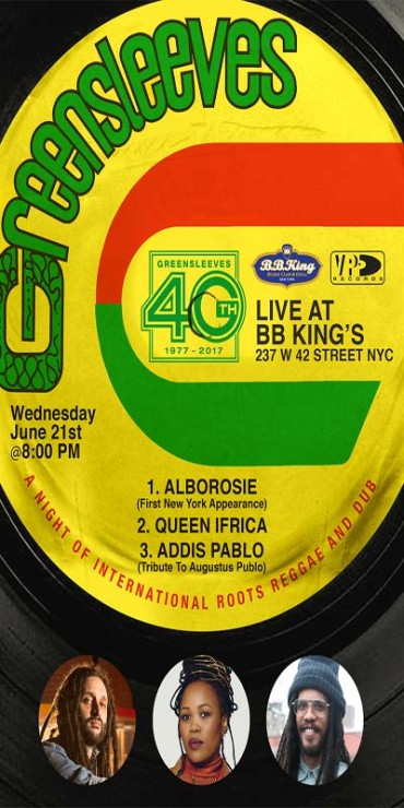 <strong>Greensleeves Label 40th Anniversary @ BB King&#8217;s New York June 21 [Live Reggae Music]</strong>
