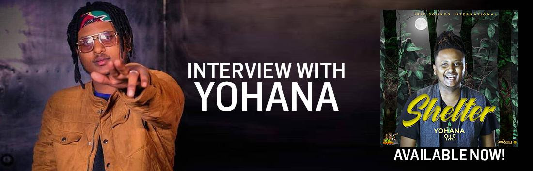 interview with reggae ethiopian artist yohana reggae music 2020