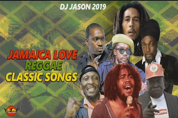 "DJ Jason ""Jamaica Love Reggae Classic Songs"" Mixtape 2019"