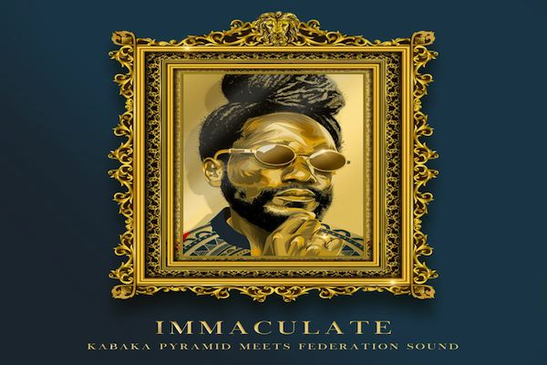 kabaka pyramid immaculate official mixtape max glazer