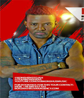 KONSHENS EUROPEAN TOUR DATES FOR JULY 2014 WITH DI BLUEPRINT BAND DJ MARK HIZE & JAVADA