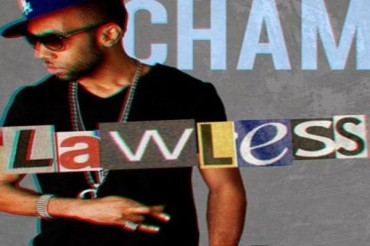 LISTEN OR DOWNLOAD CHAM LAWLESS 2016 – OFFICIAL MIXTAPE