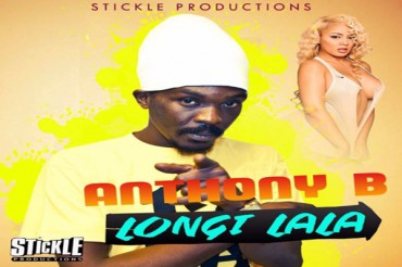 <strong>LISTEN TO ANTHONY B &#8211; LONGI LALA &#8211; STICKLE PRODUCITONS</strong>