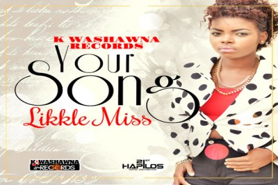 "Kwashawna Records Songstress Likkle Miss Delivers ""Your Song"""