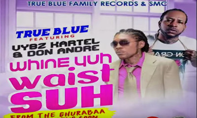 <strong>Listen to Vybz Kartel &#038; Don Andre &#8211; Whine Yuh Waist Suh &#8211; True Blue/SMC Production</strong>