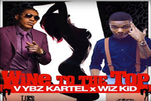 listen to vybz kartel feat whiz kid-wine to di top-tj records feb 2017