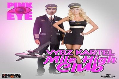 LISTEN TO VYBZ KARTEL NEW SONG MILE HIGH CLUB – KWASHAWNA RECORDS
