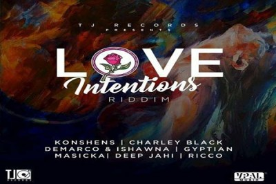 <strong>Listen To Love Intentions Riddim Mix – TJ Records [Reggae Dancehall Music]</strong>