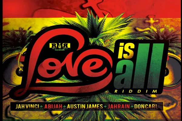 love is allr eggae dancehall riddim 2017 full
